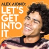 Alex Aiono: Let's Get Into It