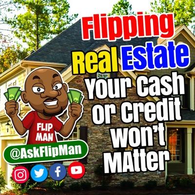 Flip Man's Real Estate Tips:Ty Taylor
