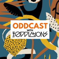 Oddcast with The Oddictions podcast