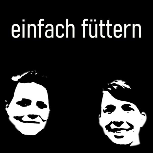 Einfach Füttern Podcast