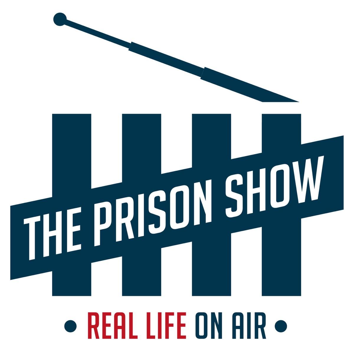 Prisonshow podcast.