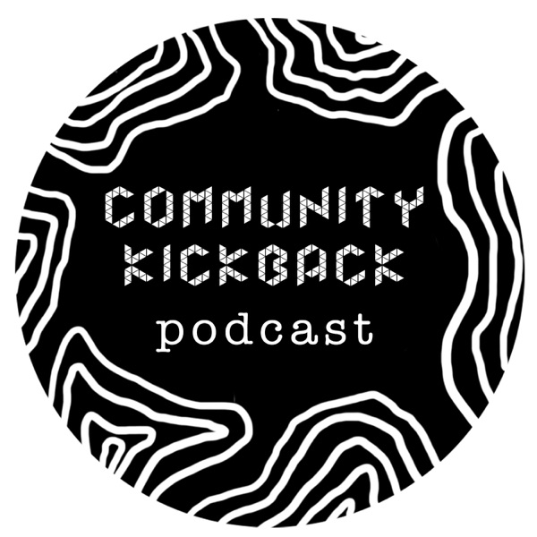 Community Kickback Podcast