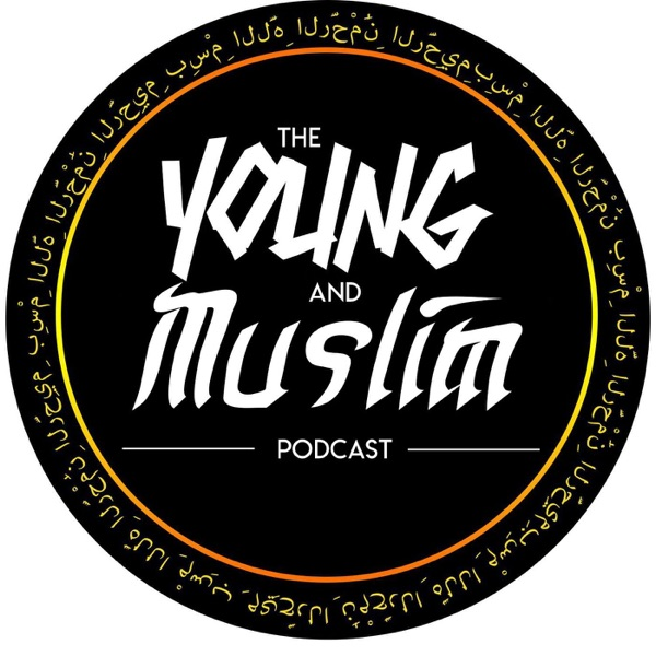 The Young & Muslim Podcast