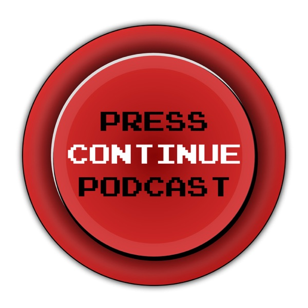 Press Continue Podcast