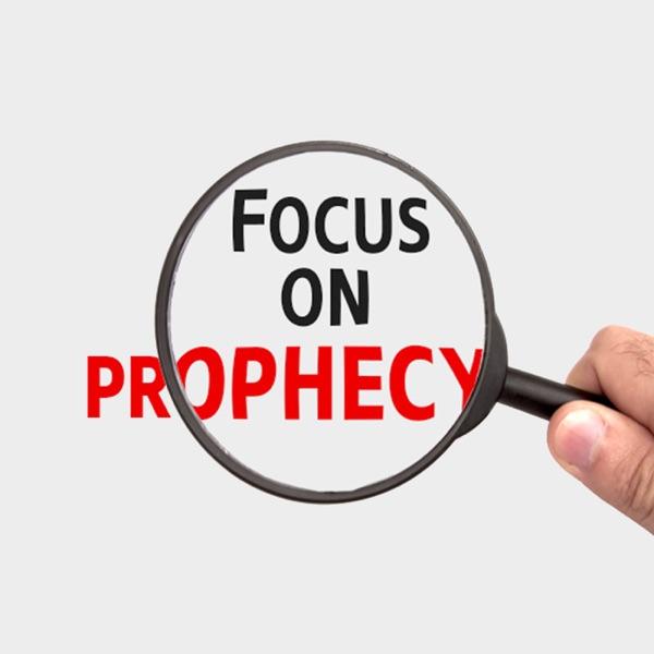 Focus on Prophecy (audio)