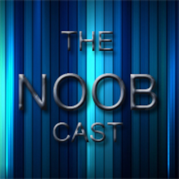 NoobCast