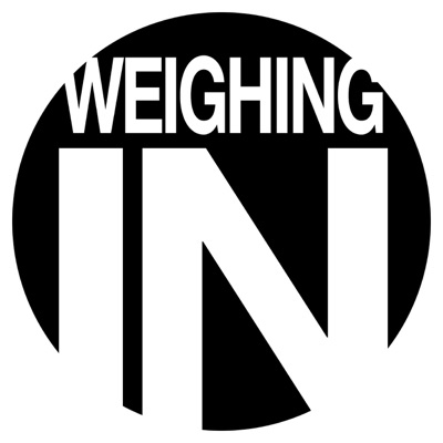 WEIGHING IN:The Official Podcast with Josh Thomson & Big John McCarthy