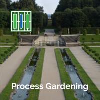 Process Gardening Podcast podcast