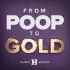 From Poop to Gold with Harmon Brothers artwork