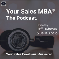 Your Sales MBA® Podcast podcast