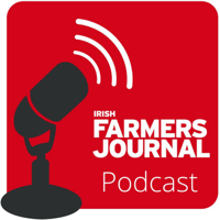 Irish Farmers Journal Weekly Podcast podcast