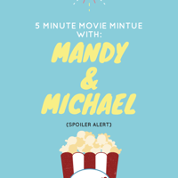 Movie Minute With Mandy & Michael podcast