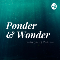 Ponder & Wonder podcast