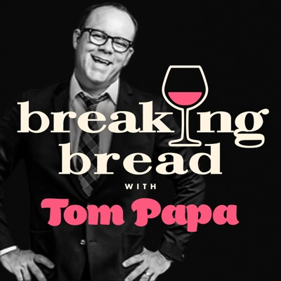 Breaking Bread with Tom Papa:All Things Comedy| Wondery