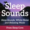 Sleep Sounds - White Noise & Sleep Music from Sleep Cove