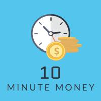 Ten Minute Money podcast