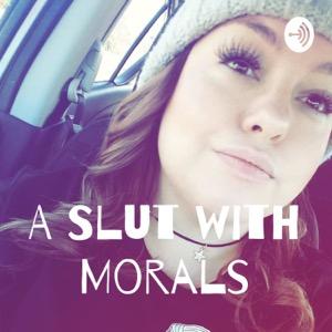 A Slut with Morals