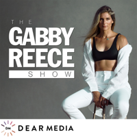 The Gabby Reece Show podcast