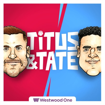 Titus & Tate:Westwood One Podcast Network