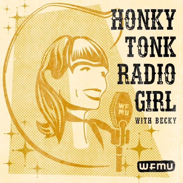 Honky Tonk Radio Girl with Becky   WFMU