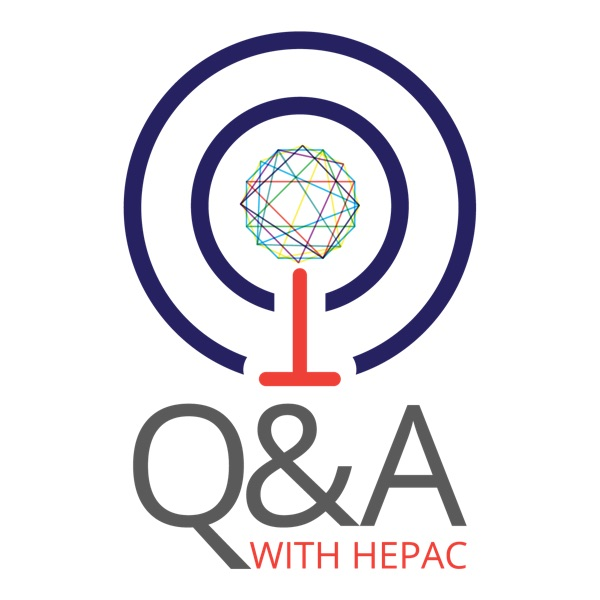 Q & A The HEPAC Podcast