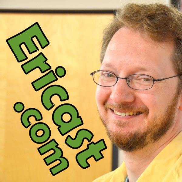 Ericast.com Podcast - DWEEB THOUGHTS