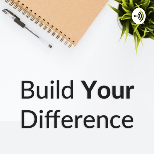 Build Your Difference