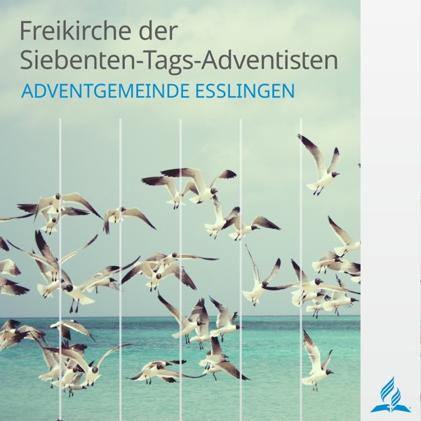 Predigten der Adventgemeinde Esslingen