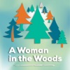 A Woman in the Woods Podcast