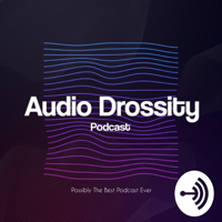 Audio Drossity podcast
