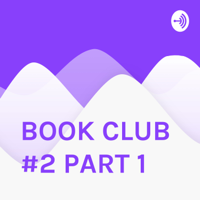 BOOK CLUB #2 PART 1 podcast
