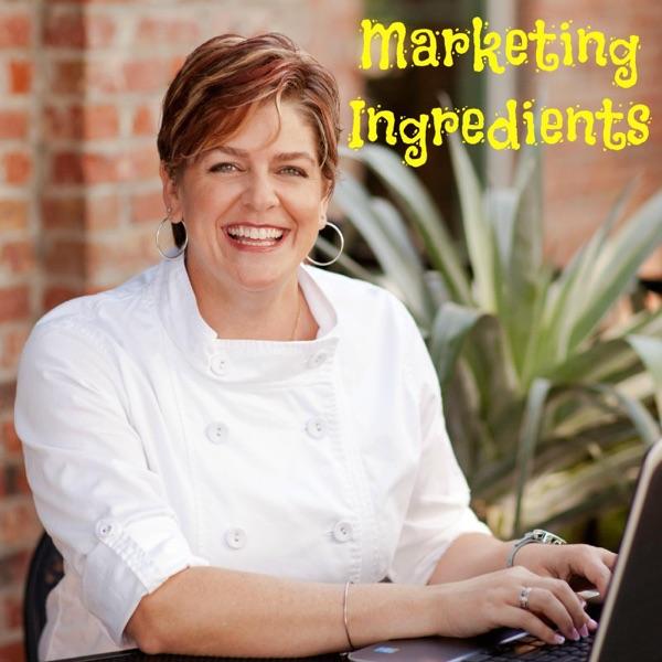 Marketing Ingredients w/ Chef Katrina