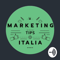 Marketing Tips Italia 🇮🇹 podcast