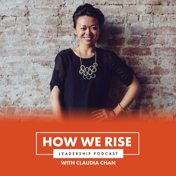 How We Rise Leadership Podcast