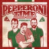 Pepperoni Time Podcast artwork