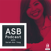 ASB Podcast with Sarah-Ann Yong podcast