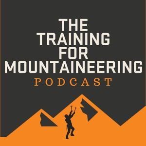 The Training For Mountaineering Podcast