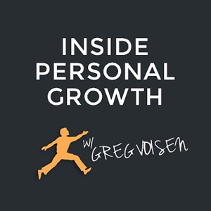 Inside Personal Growth with Greg Voisen