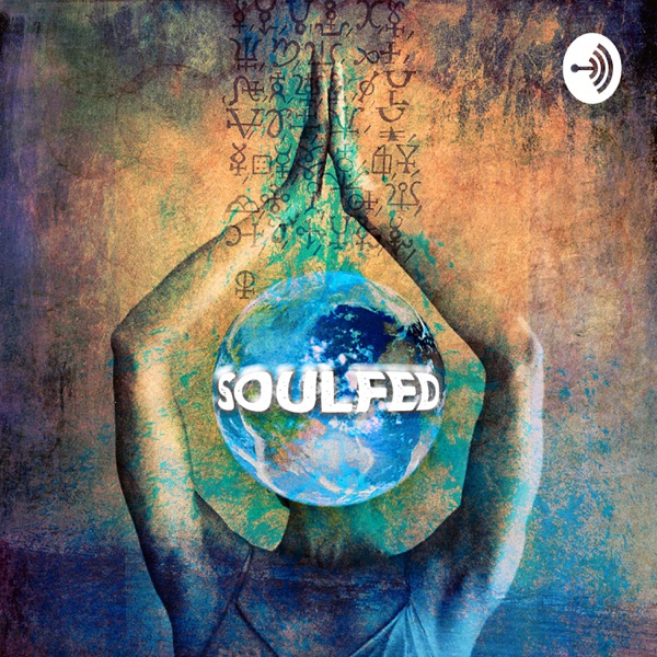 SoulFed Podcast