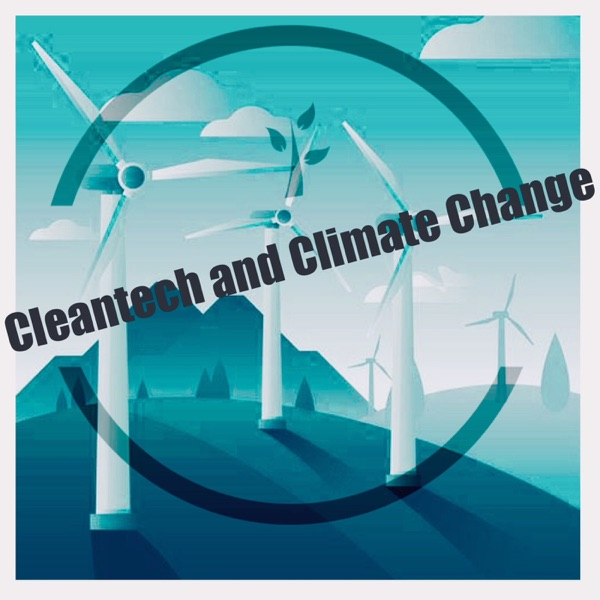 The Climate Change & Cleantech Show