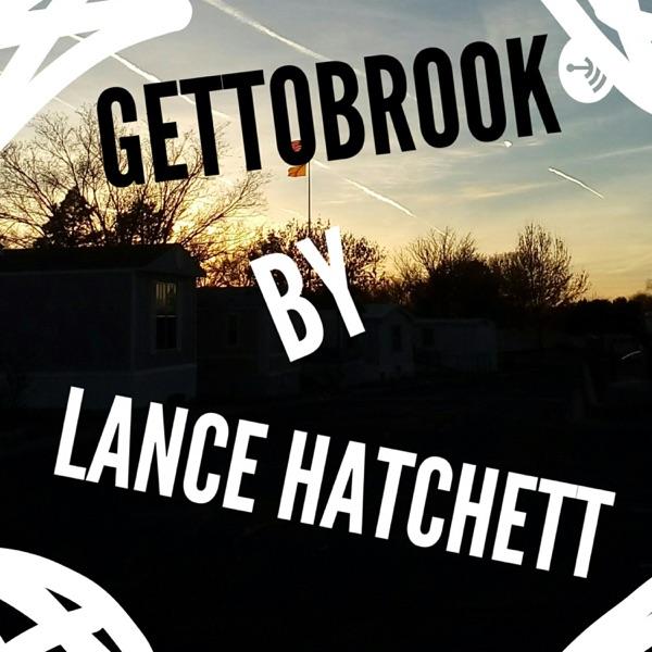 GHETTOBROOK By LANCE HATCHETT