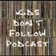 Kids Don't Follow
