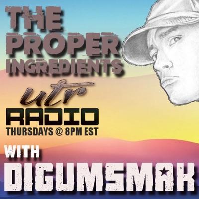The Proper Ingredients .. UTR Radio