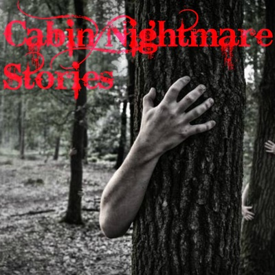 Cabin Nightmare Stories (The Blackest Eyes)