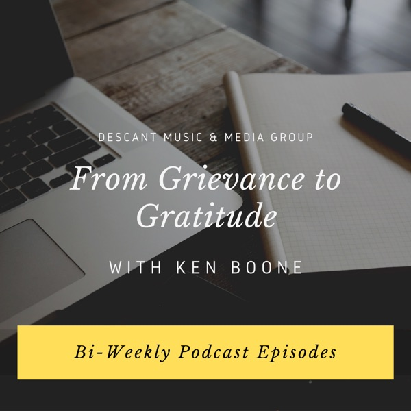 From Grievance to Gratitude