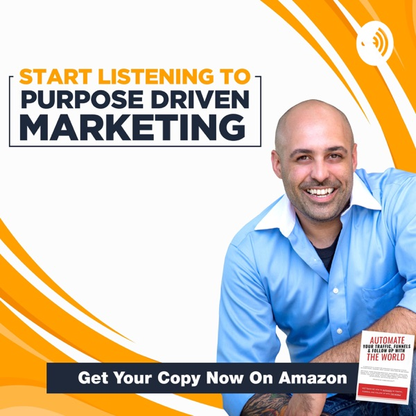 Purpose Driven Marketing Podcast