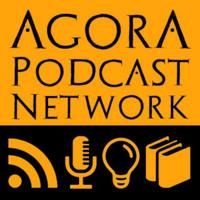 Agora Podcast Network podcast