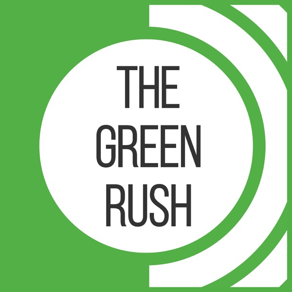 Green Rush Podcast