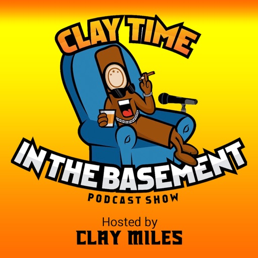 Cover image of CLAY TIME IN THE BASEMENT PODCAST SHOW