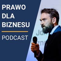 Prawo dla Biznesu podcast
